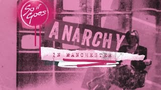For Sky Arts - Anarchy In Manchester (Trailer)