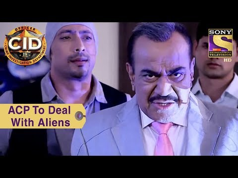 Your Favorite Character | ACP To Deal With Aliens | CID