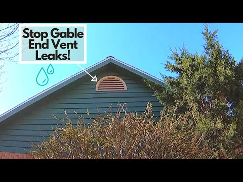 How To Stop Gable End Attic Vents From Leaking