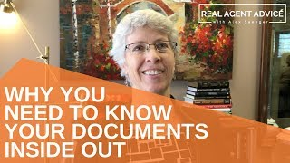 Why You Need To Know Your Documents Inside Out : Real Agent Advice