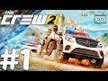 THE CREW 2 - Gameplay Walkthrough Part 1 - Closed Beta (PS4 PRO)