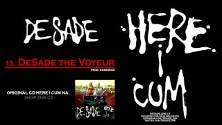 DeSade - 13. DeSade the Voyeur (prod. Come4you)