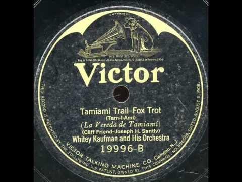 Tamiami Trail-Whitey Kaufman Orchestra