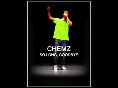 Chemz - So Long, Goodbye (Prod. By VTZ)
