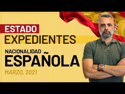 🇪🇸 Estado Actual Expedientes de Nacionalidad Española Marzo 2021 🗓