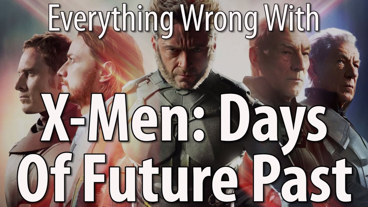 Download Everything Wrong With X-Men: Days of Future Past