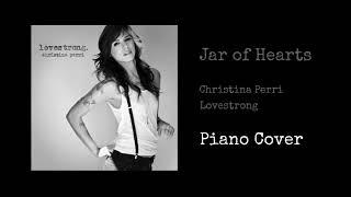 Jar of Hearts by Christina Perri (Piano Cover)
