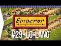 Emperor ► Mission 29 Hills of Koguryo - Lo-lang - [1080p Widescreen] - Let's Play Game