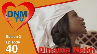 Dinama Nekh - saison 3 - épisode 40