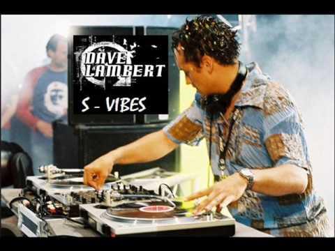 Dave Lambert - S Vibes