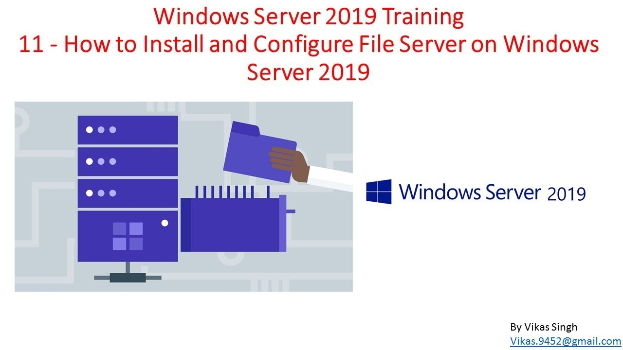 Windows Server 2019 Training 11 - How to Install and Configure File Server on Windows Server 2019
