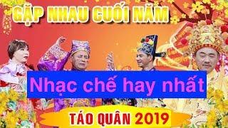 Nhạc chế hay nhất trong Táo Quân 2019 || Xuân Bắc, Tự Long, Trung ruồi hát nhạc chế