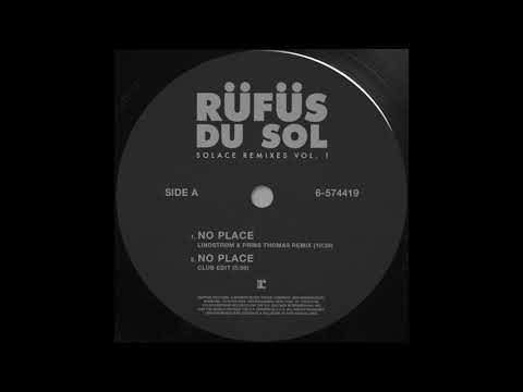 RÜFÜS DU SOL ●● No Place (Lindstrøm & Prins Thomas Remix) [Official Audio]
