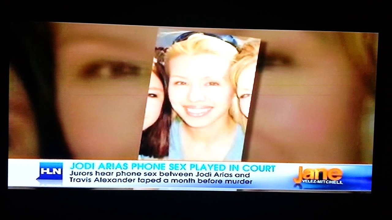 Jodi Arias Sex Pics jordan rose on hln discussing the jodi arias murder trial