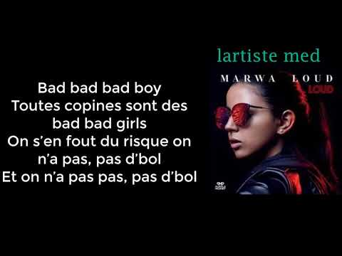 Marwa Loud   Bad Boy  Paroles