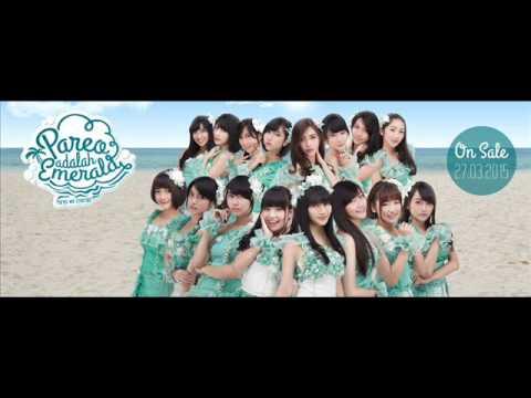 "JKT48 ""Pareo Adalah Emerald-Pareo Wa Emerald"" Off Vocal"