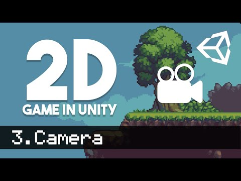 3. How to make a 2D Game - Camera - Unity Tutorial thumbnail