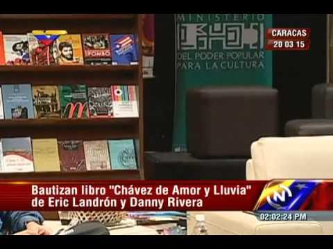 """Reseña del bautizo de """"Chávez de Amor y Lluvia"""", libro de Danny Rivera y Eric Landrón"""