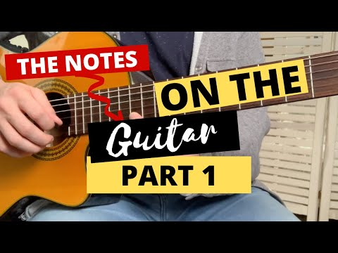 The Notes On the Guitar  The Chromatic Scale Part 1