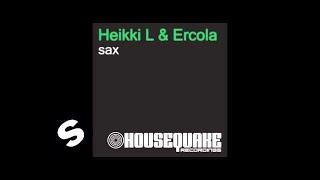 Heikki L & Ercola - Sax (Original Mix)