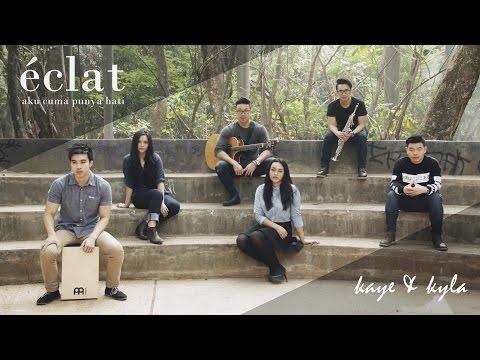 Mytha Lestari - Aku Cuma Punya Hati (eclat ft Kaye & Kyla cover)