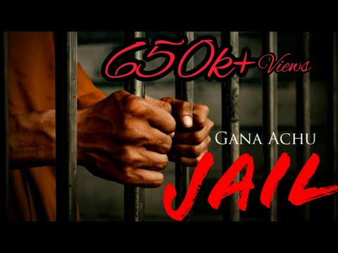 Jail - Gana Achu | D.Vam | Chennai Gana | Sorry EntertainmenT