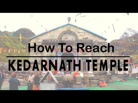How to reach Kedarnath Temple | 2016 | Touring Travellers
