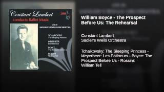 William Boyce - The Prospect Before Us: The Rehearsal
