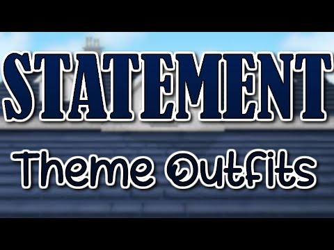 Statement   MSP Theme Outfits!