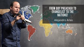 testimony of Pastor Alejandro Arias. From boy preacher to Evangelist to the nations! YouTube Videos