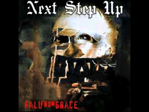 Next Step Up - Fall From Grace [Full Album]
