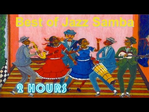 Jazz Samba: Best 2 HOURS of Jazz Samba