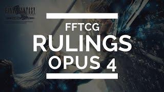 FFTCG - Opus 4 Rulings