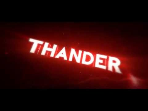 • Thander Intro | by MaagFX •