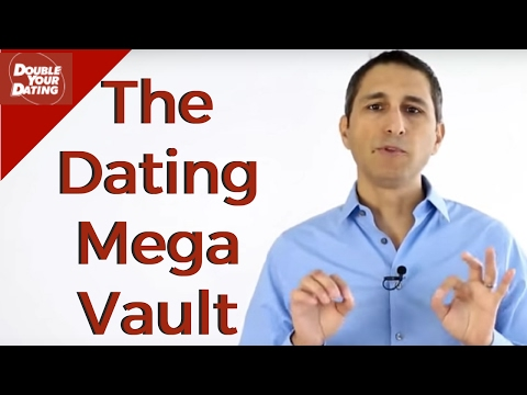 Double Your Dating MEGA VAULT - THE Game Changer For Dating Tips for Men