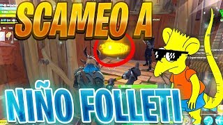 SCAMEO A SCAMER mas FOLLETI de TODO FORTNITE! (ÉPICO) | Fortnite Salvar el mundo