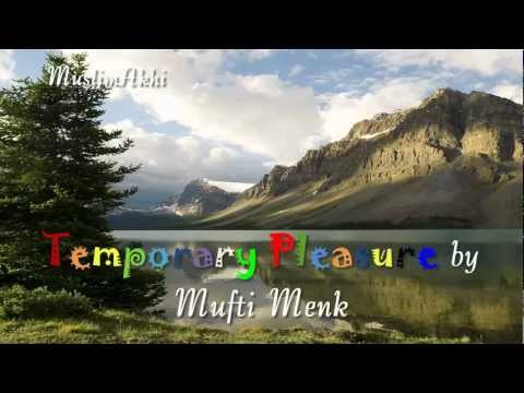 Temporary Pleasure (at Birmingham) - Mufti Menk