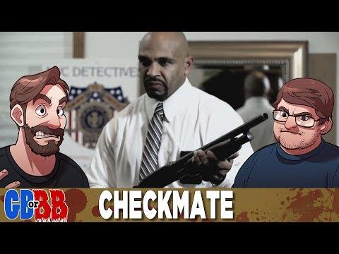 Checkmate - Good Bad or Bad Bad #47