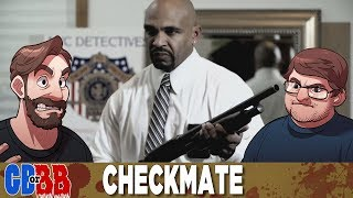 Checkmate - Good Bad or Bad Bad #47