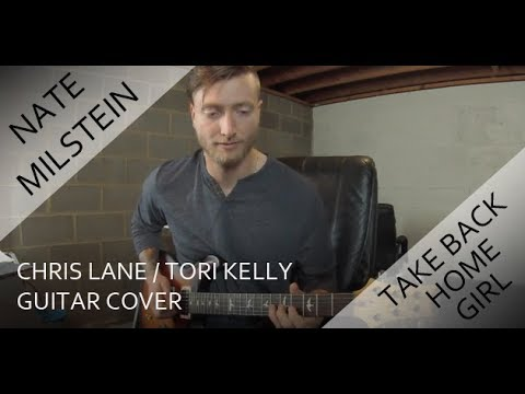 Chris Lane - Take Back Home Girl ft. Tori Kelly (Guitar Cover)
