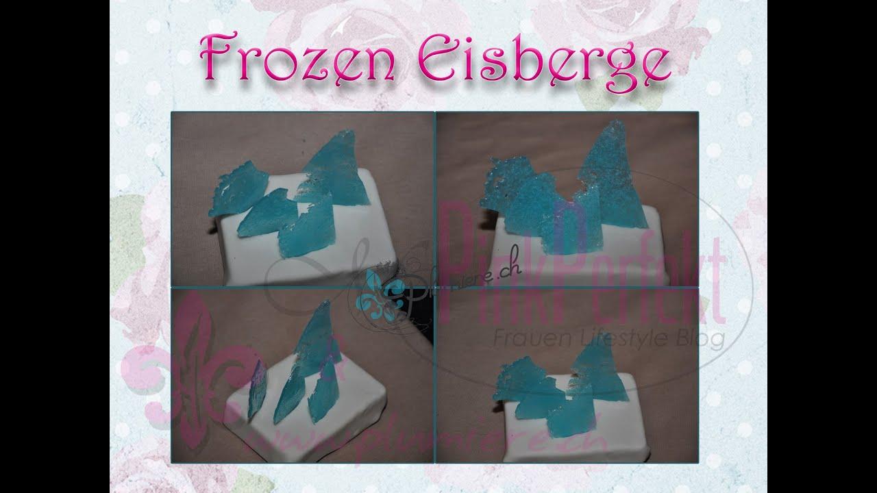 Frozen Eisberge Als Kuchen   Deko Selber Herstellen