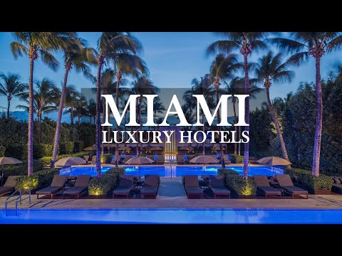 TOP 10 | Best Hotels In MIAMI