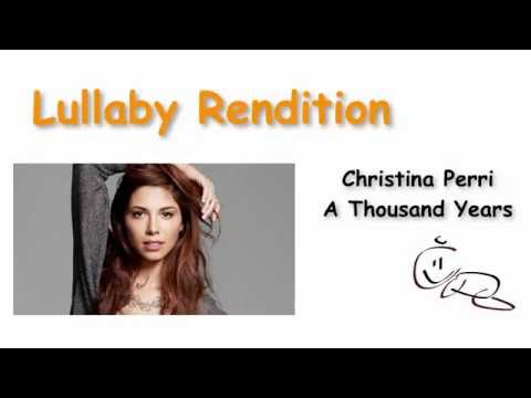A Thousand Years  lullaby - rendition of Christina Perri - Sleep Music For Kids -Pop Lullabies