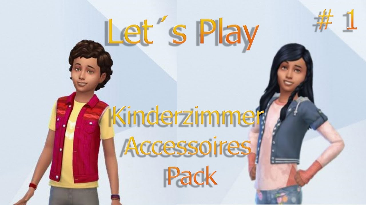 Die sims 4 let s play kinderzimmer accessoires pack 1 was steckt drin youtube - Sims 4 kinderzimmer accessoires ...
