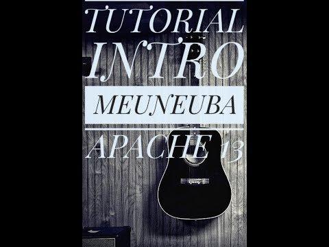 TUTORIAL INTRO MEUNEUBA APACHE 13