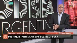 Carlos Pagni: Los inquietantes enigmas del River-Boca - Odisea Argentina