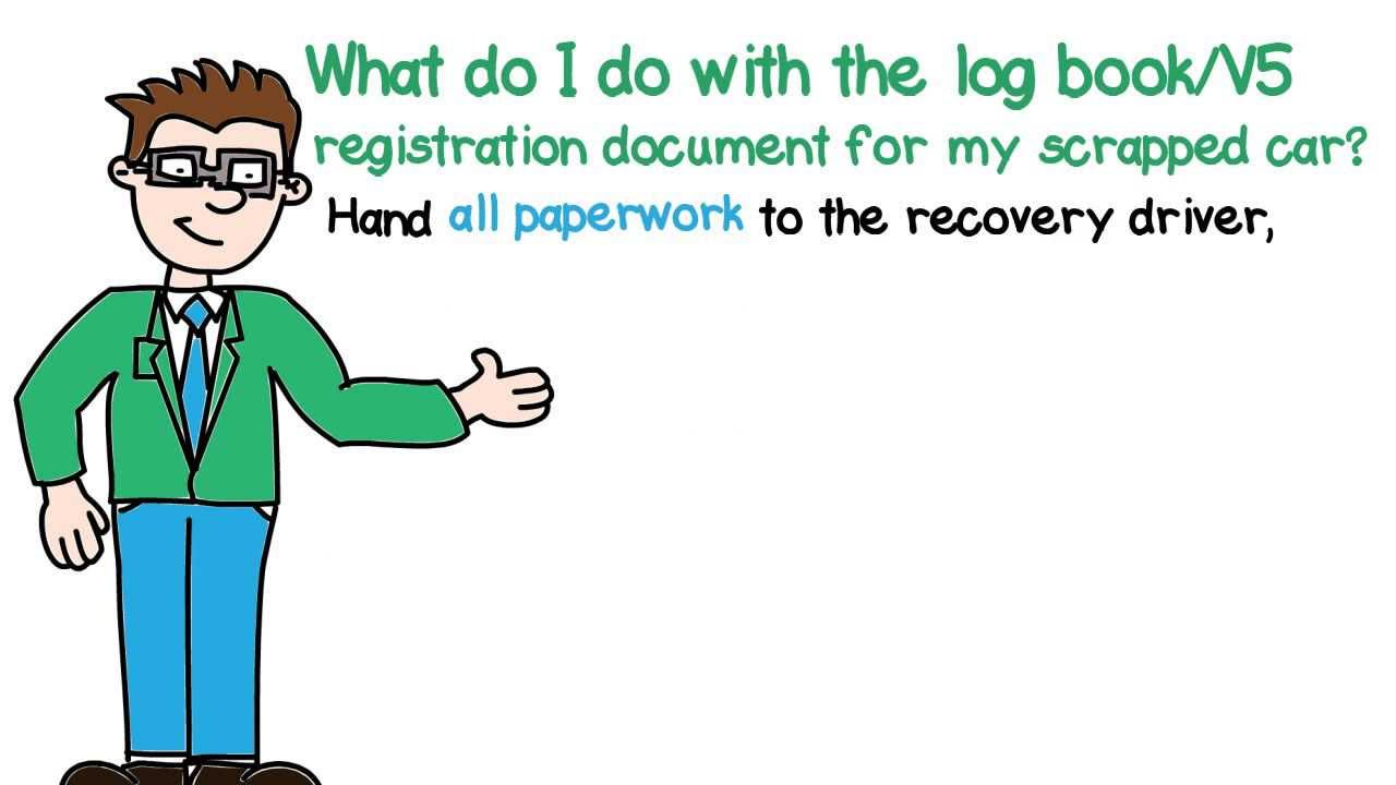 How to scrap car with no log book - What Do I Do With The Registration Document