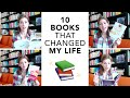 10 Books That Changed My Life!
