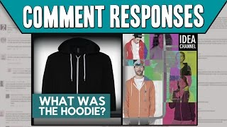 Comment Responses: What Was The Hoodie?