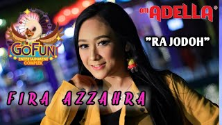 Ra Jodo FIRA AZZAHRA - OM ADELLA live GOFUN Bojonegoro - Full kendang cak nophie.mp3